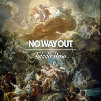 No Way Out – Tabula Rasa