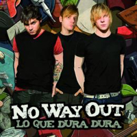 No Way Out – Lo Que Dura Dura