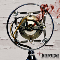 The New Regime – Speak Through The White Noise